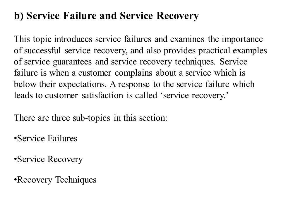 b) Service Failure and Service Recovery