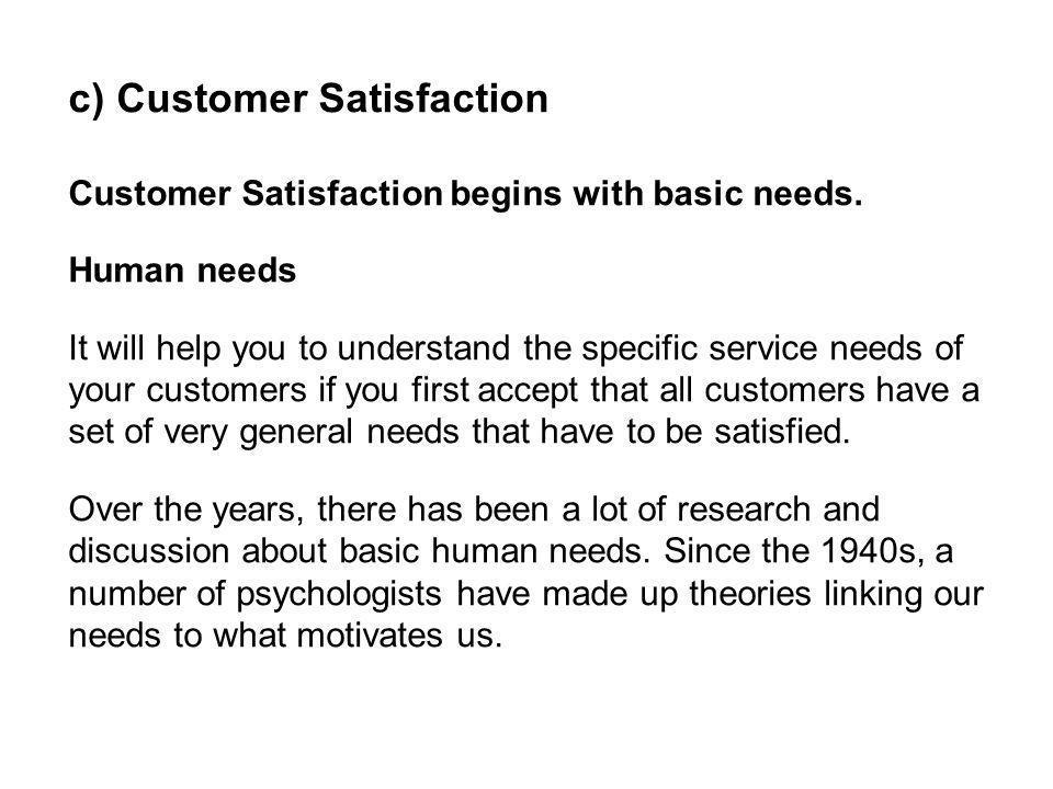 c) Customer Satisfaction