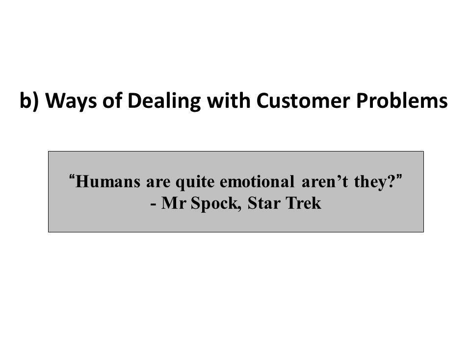 Humans are quite emotional aren't they