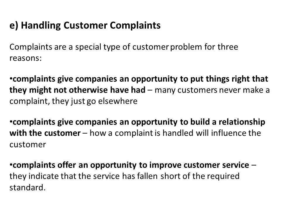 e) Handling Customer Complaints