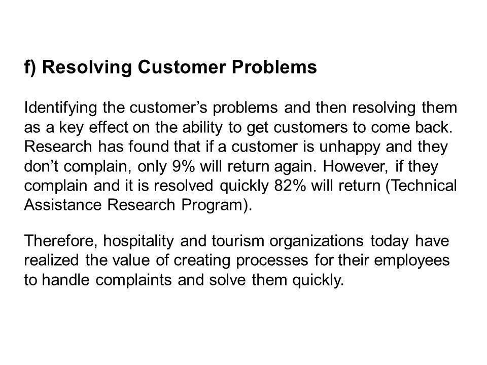 f) Resolving Customer Problems