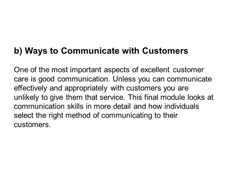 b) Ways to Communicate with Customers