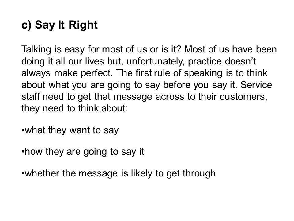 c) Say It Right