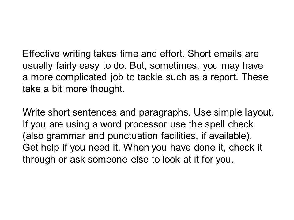 Effective writing takes time and effort