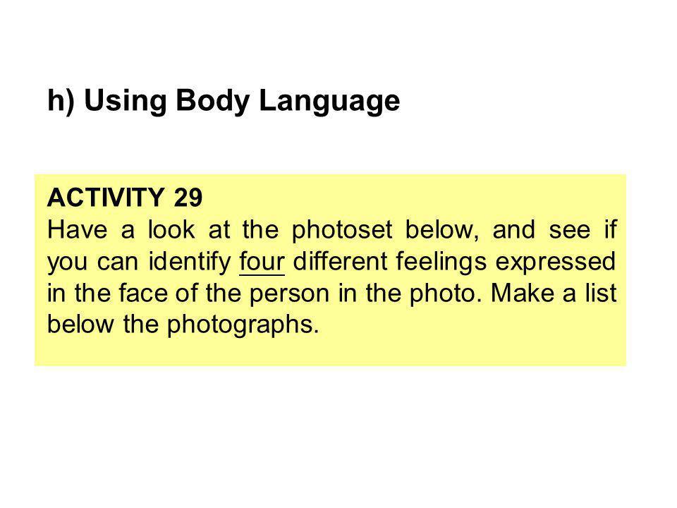 h) Using Body Language ACTIVITY 29