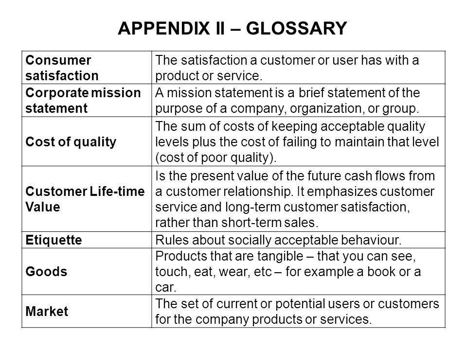 APPENDIX II – GLOSSARY Consumer satisfaction