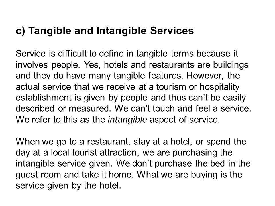 c) Tangible and Intangible Services