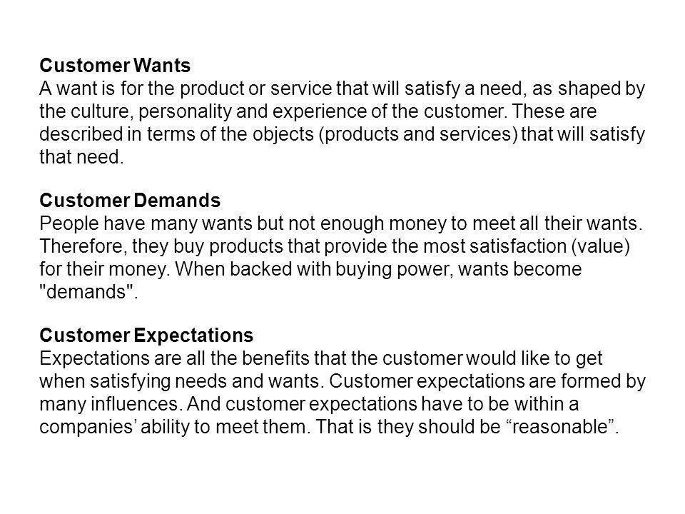 Customer Wants
