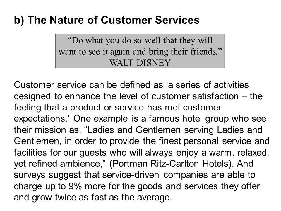 b) The Nature of Customer Services