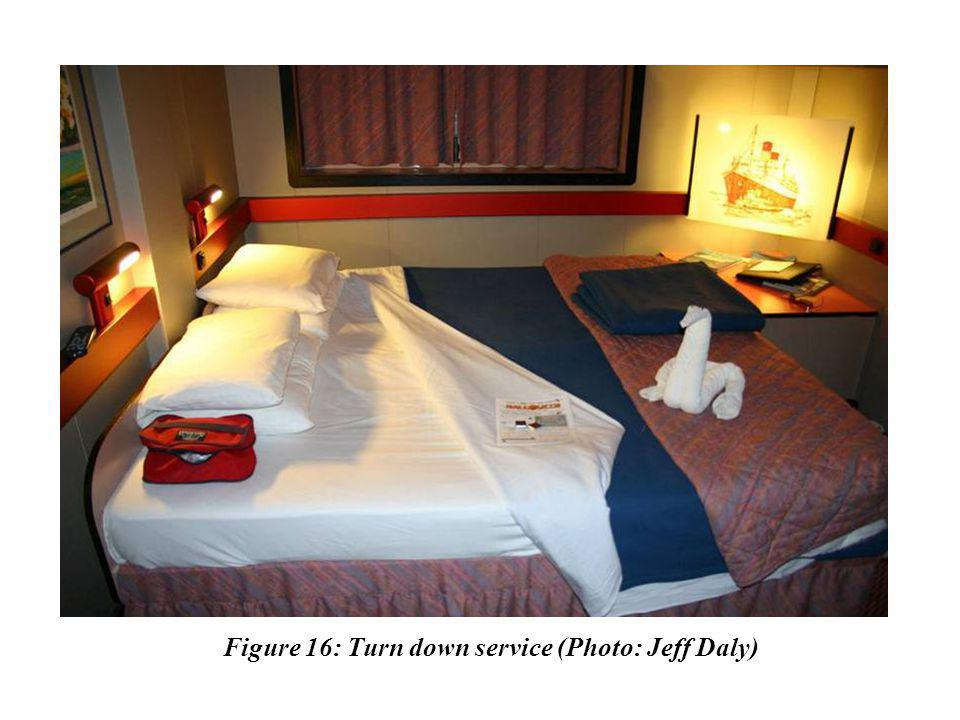 Figure 16: Turn down service (Photo: Jeff Daly)