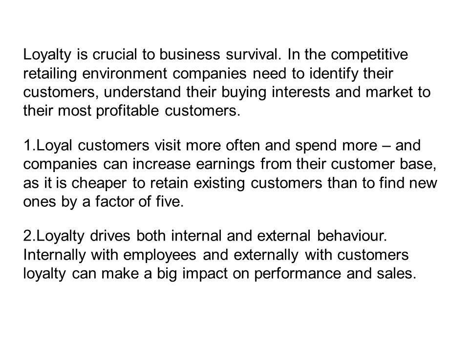 Loyalty is crucial to business survival