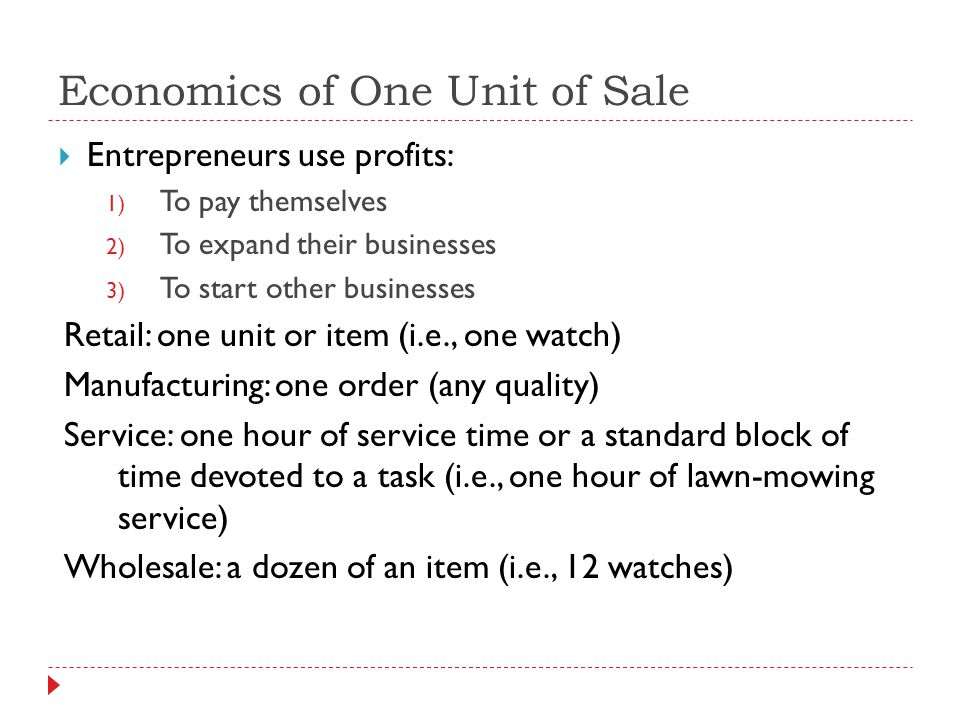Economics of One Unit of Sale