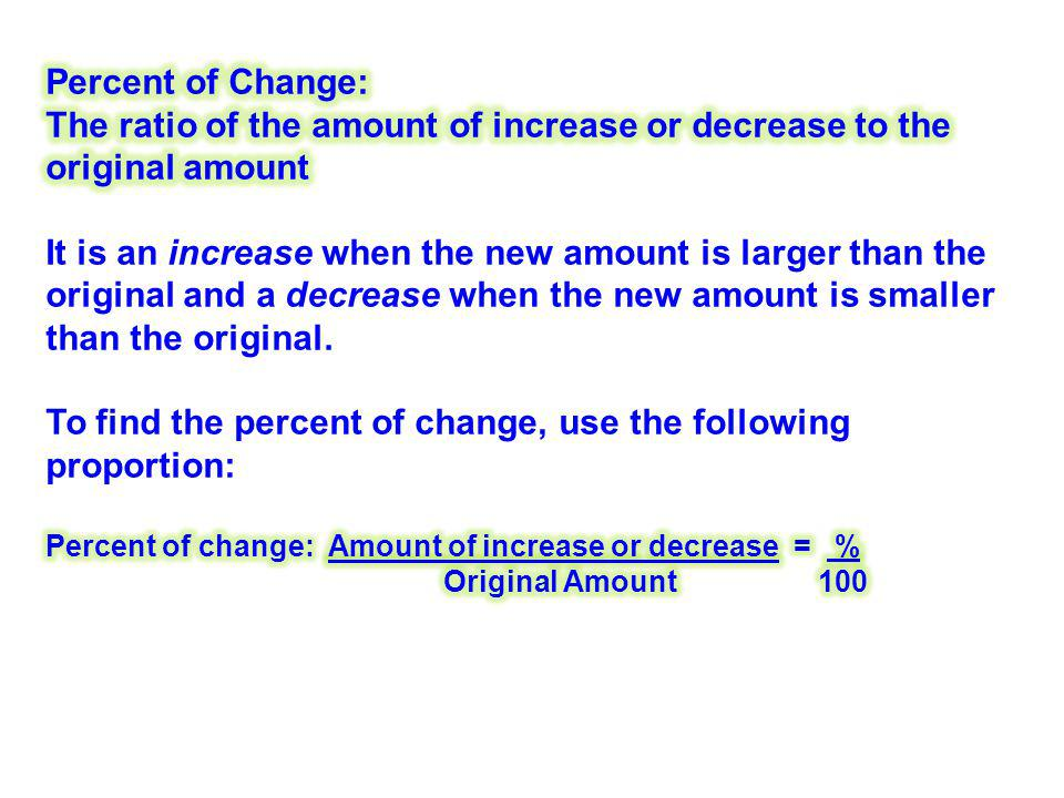 The ratio of the amount of increase or decrease to the original amount