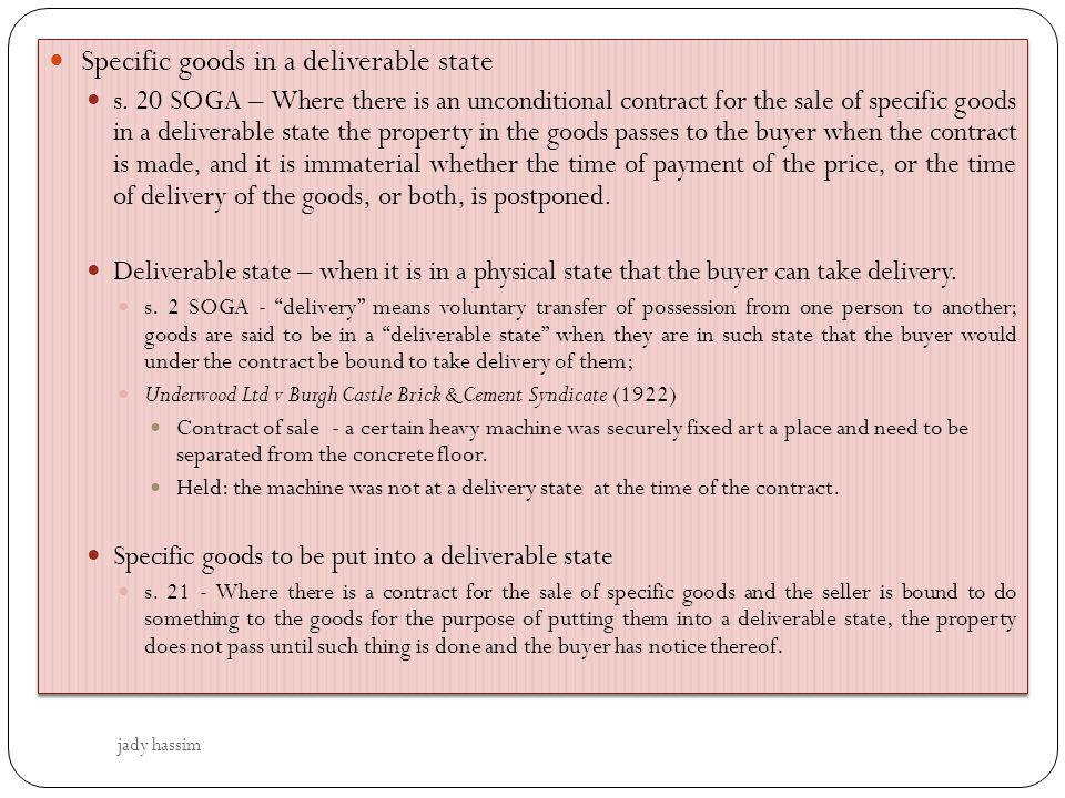 Specific goods in a deliverable state
