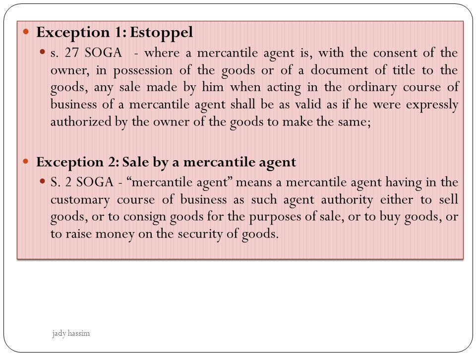 Exception 1: Estoppel