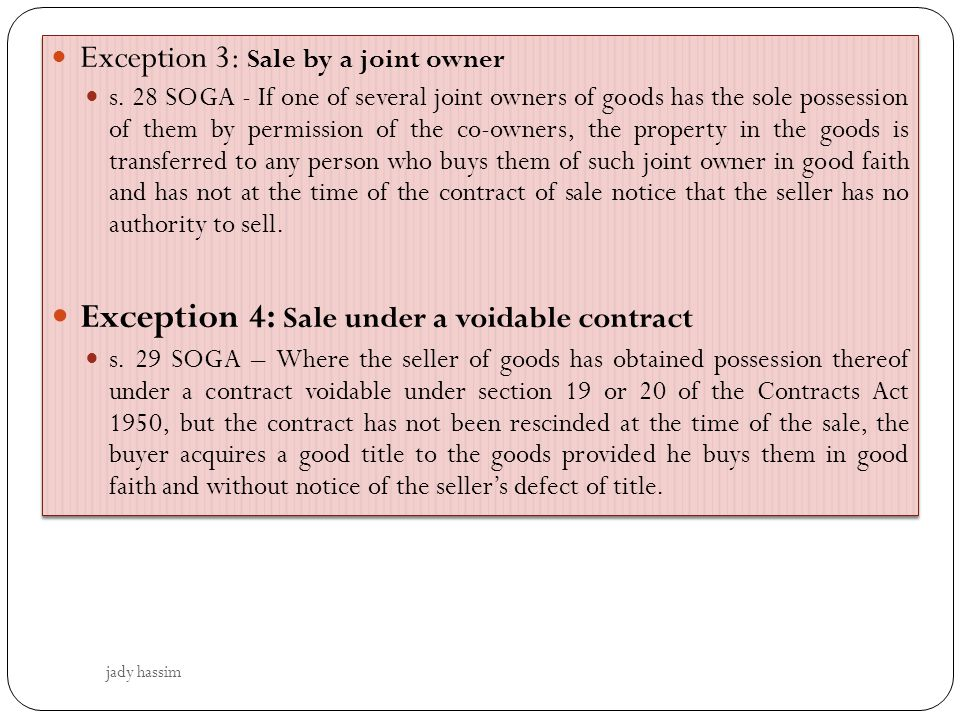 Exception 4: Sale under a voidable contract
