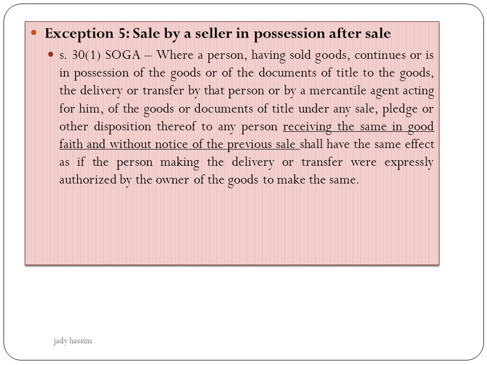 Exception 5: Sale by a seller in possession after sale