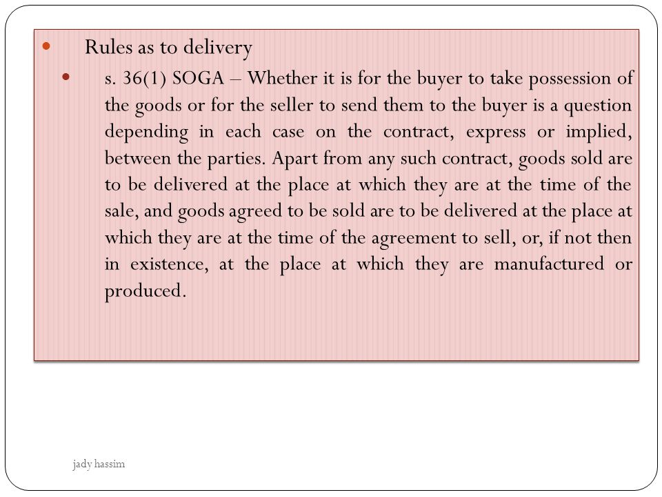Rules as to delivery