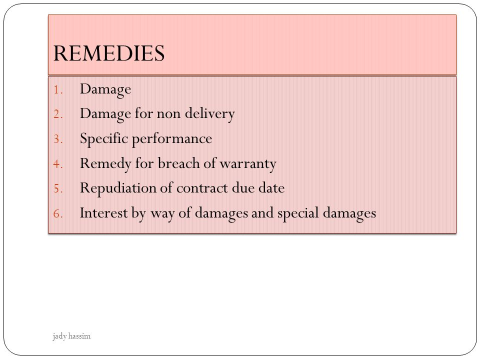 REMEDIES Damage Damage for non delivery Specific performance