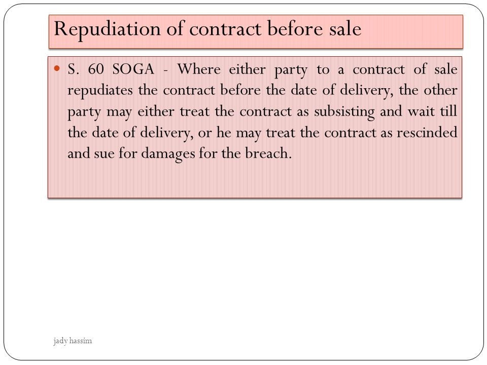 Repudiation of contract before sale