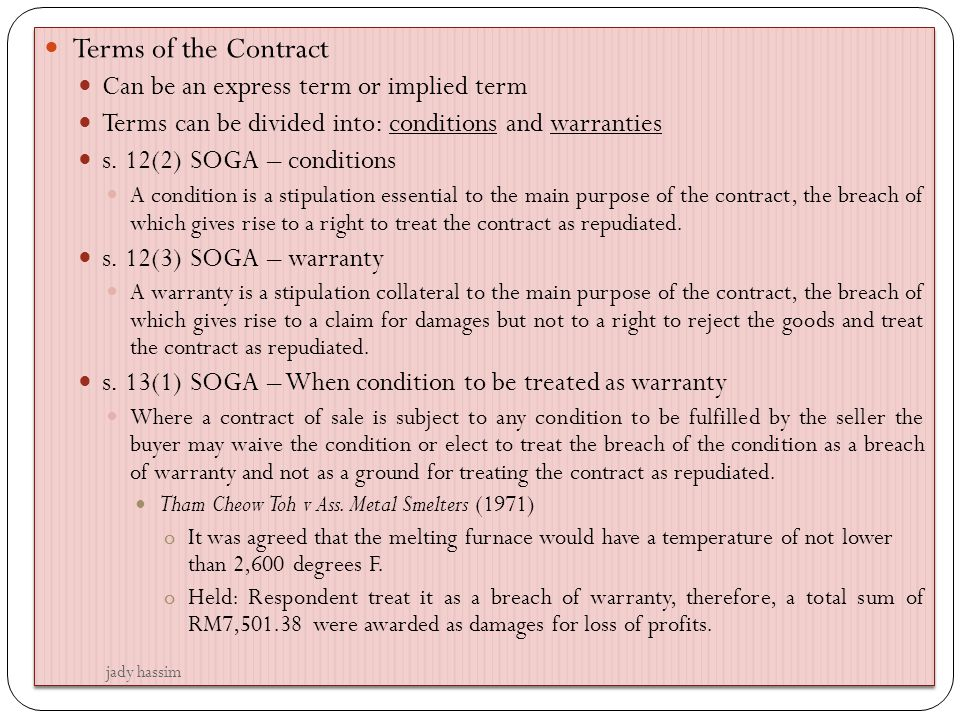 Terms of the Contract Can be an express term or implied term