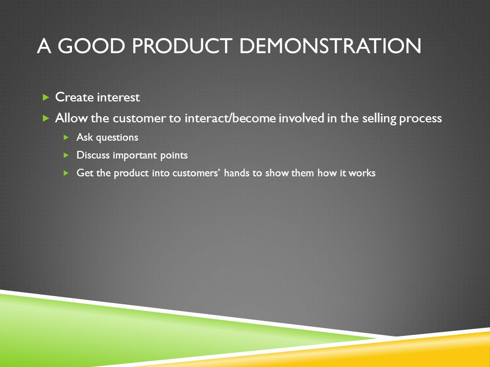 A good product demonstration