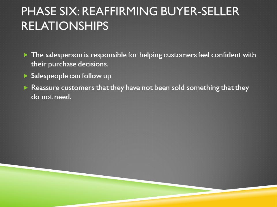 Phase Six: Reaffirming buyer-seller relationships