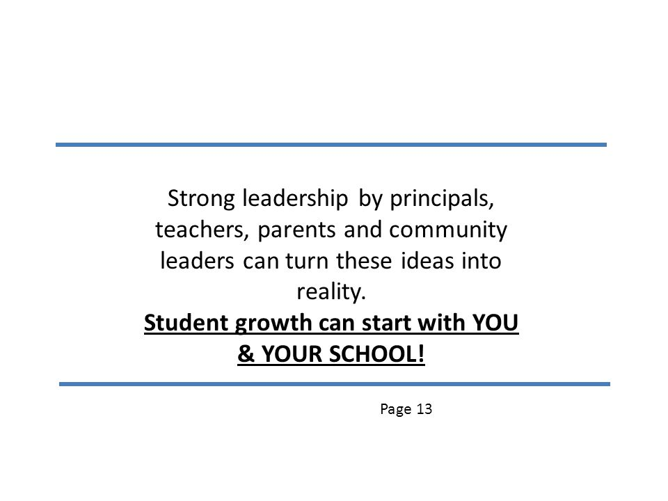 Student growth can start with YOU & YOUR SCHOOL!