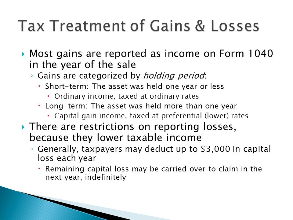 Tax Treatment of Gains & Losses