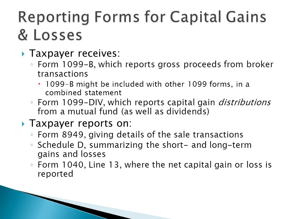 Reporting Forms for Capital Gains & Losses