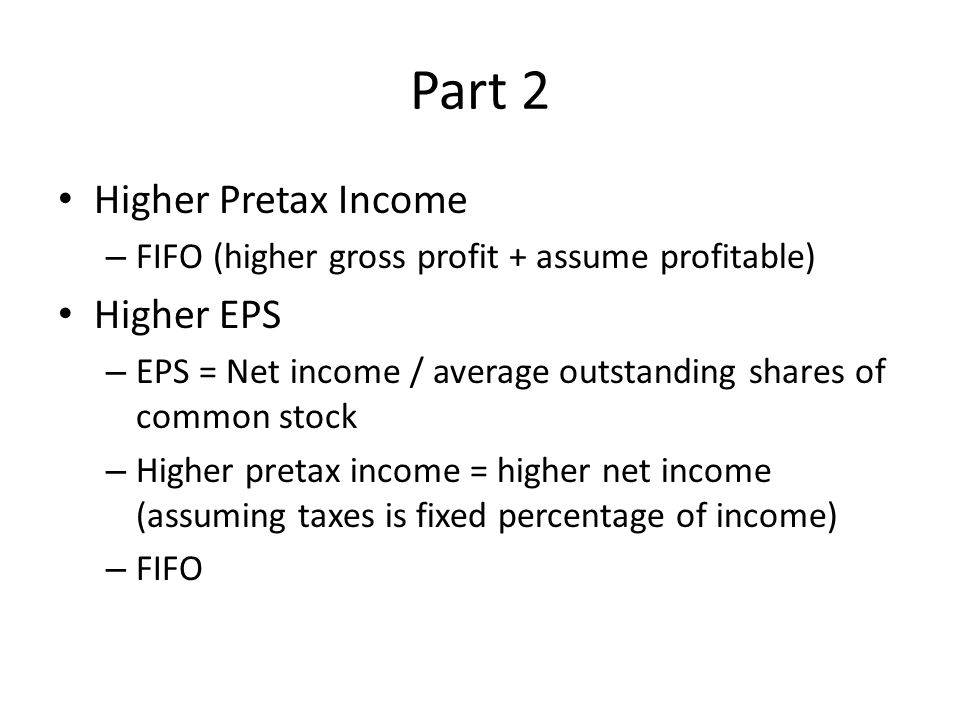 Part 2 Higher Pretax Income Higher EPS