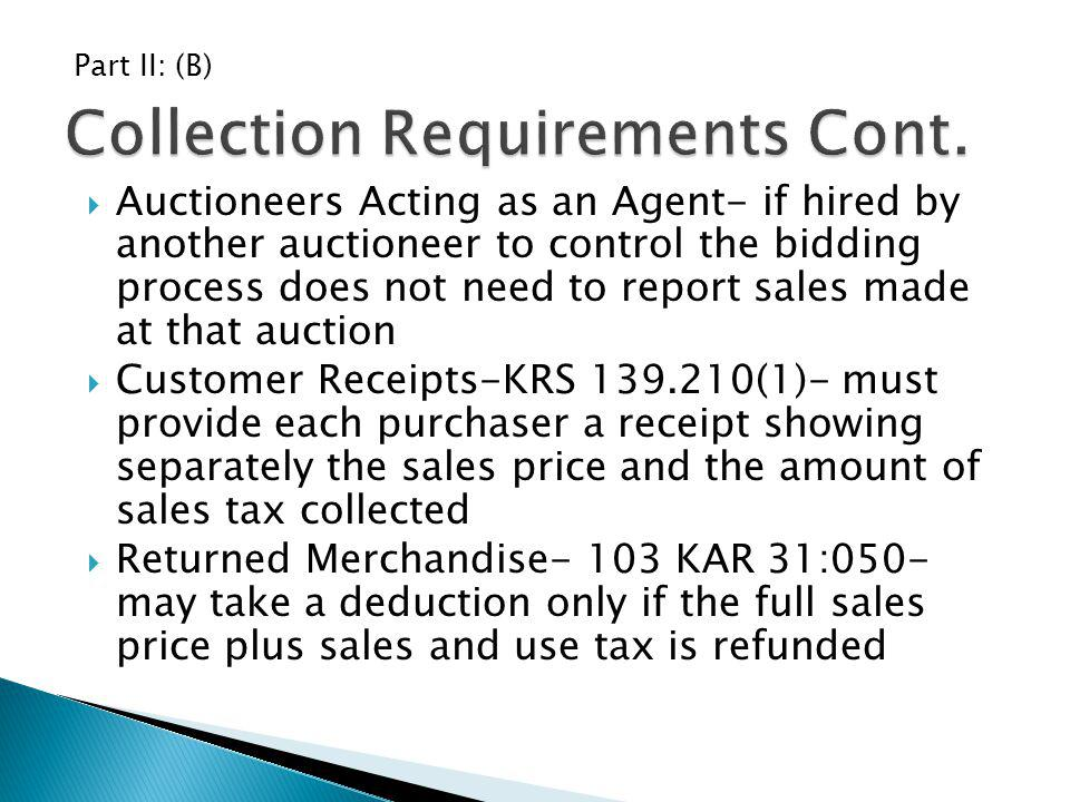 Collection Requirements Cont.