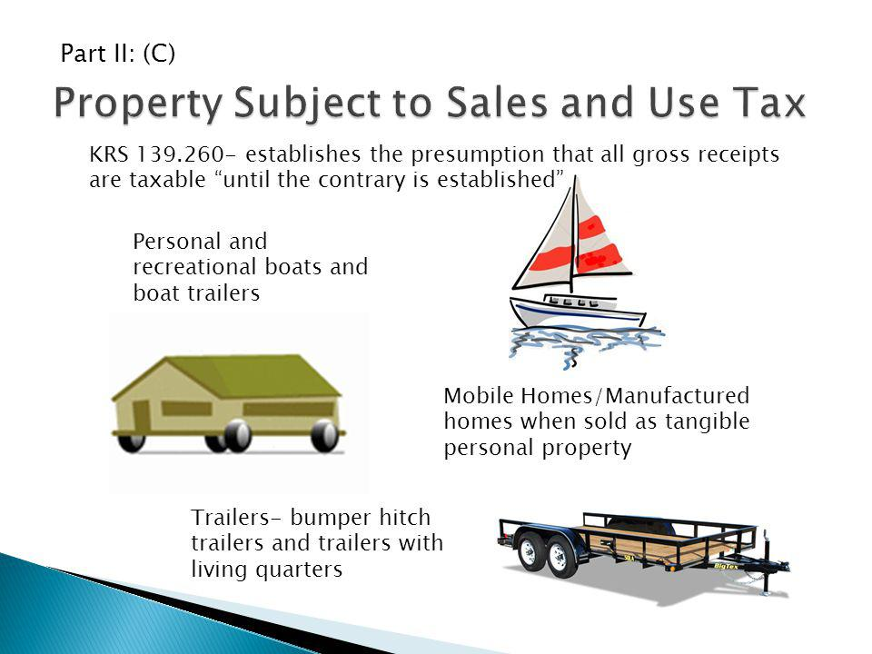 Property Subject to Sales and Use Tax