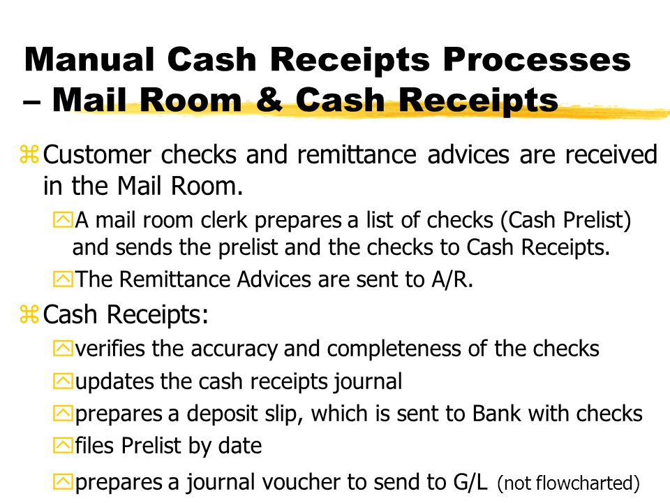 Manual Cash Receipts Processes – Mail Room & Cash Receipts