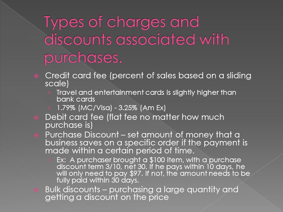 Types of charges and discounts associated with purchases.