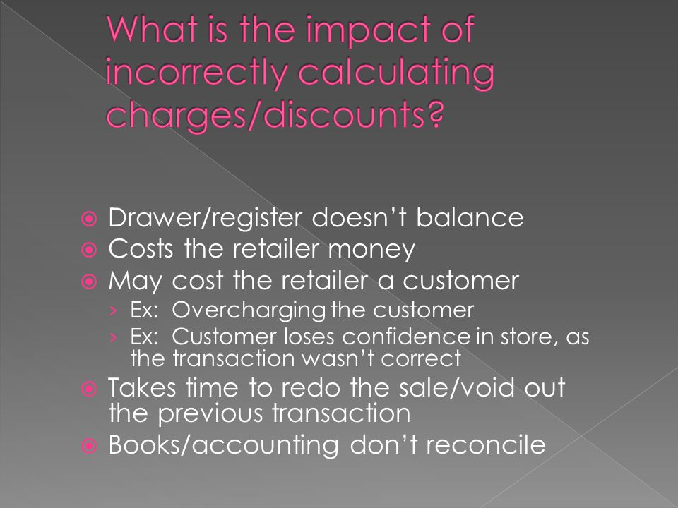 What is the impact of incorrectly calculating charges/discounts