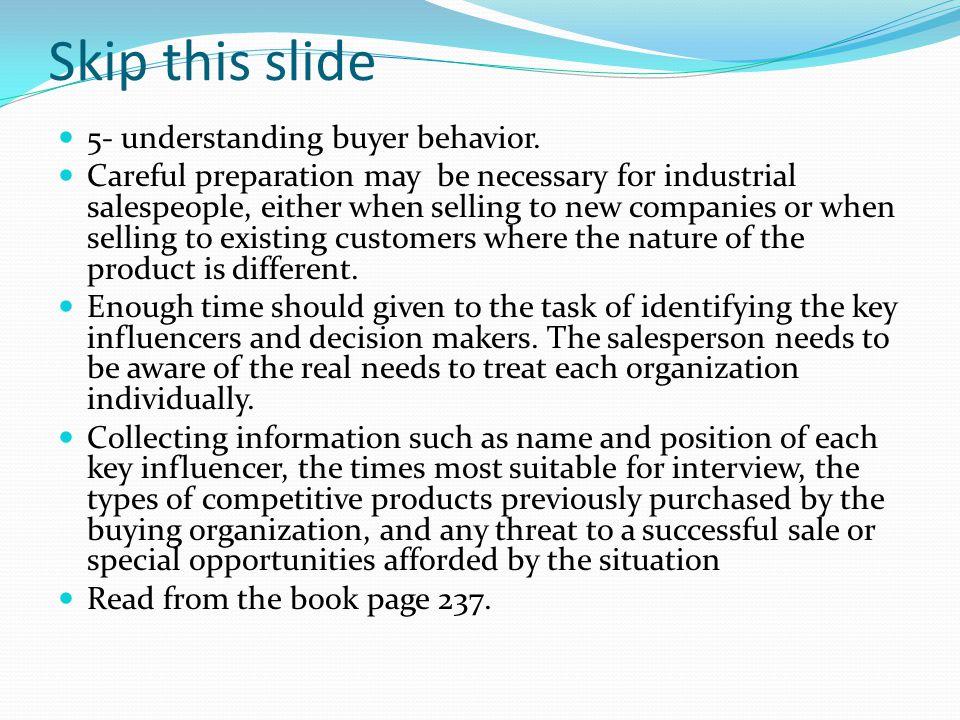 Skip this slide 5- understanding buyer behavior.