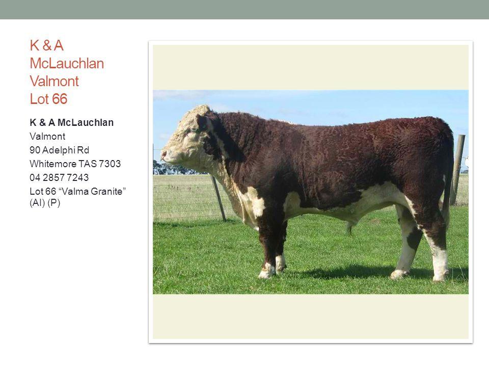 K & A McLauchlan Valmont Lot 66