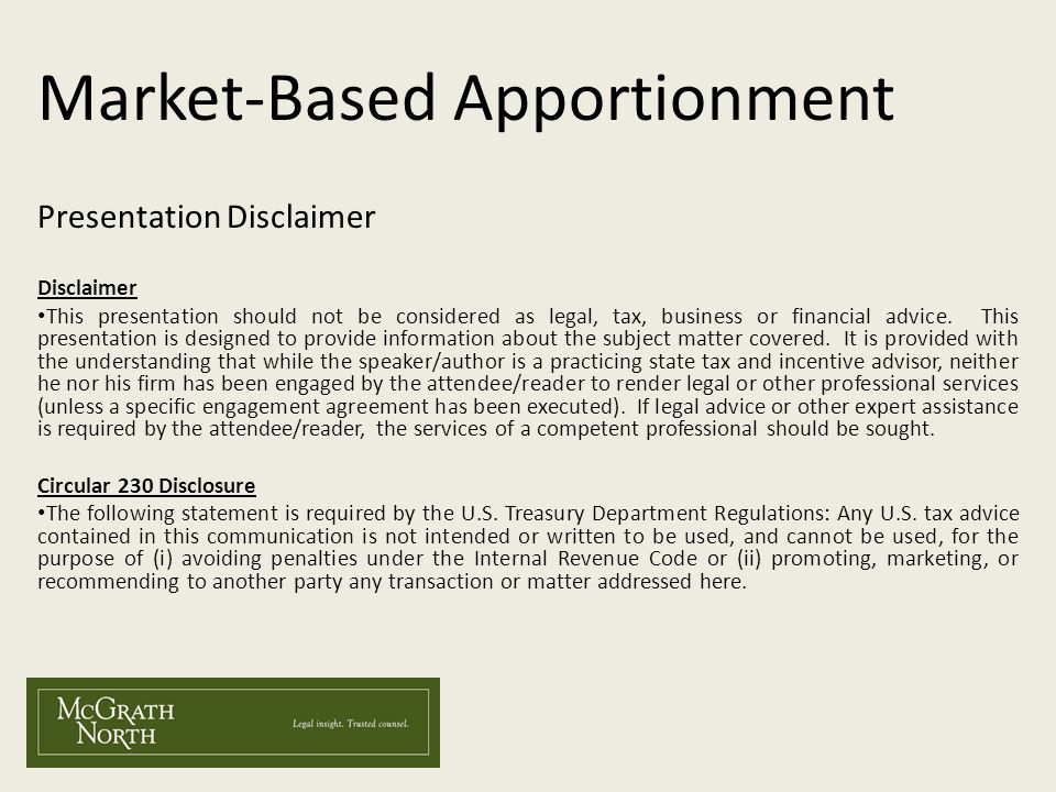 Market-Based Apportionment Presentation Disclaimer