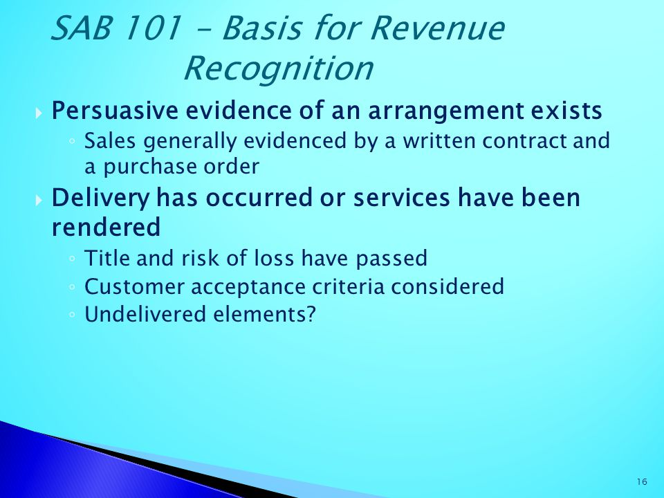 SAB 101 – Basis for Revenue Recognition