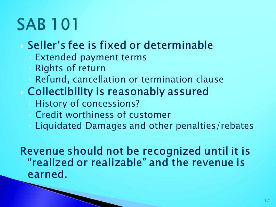 SAB 101 Seller's fee is fixed or determinable