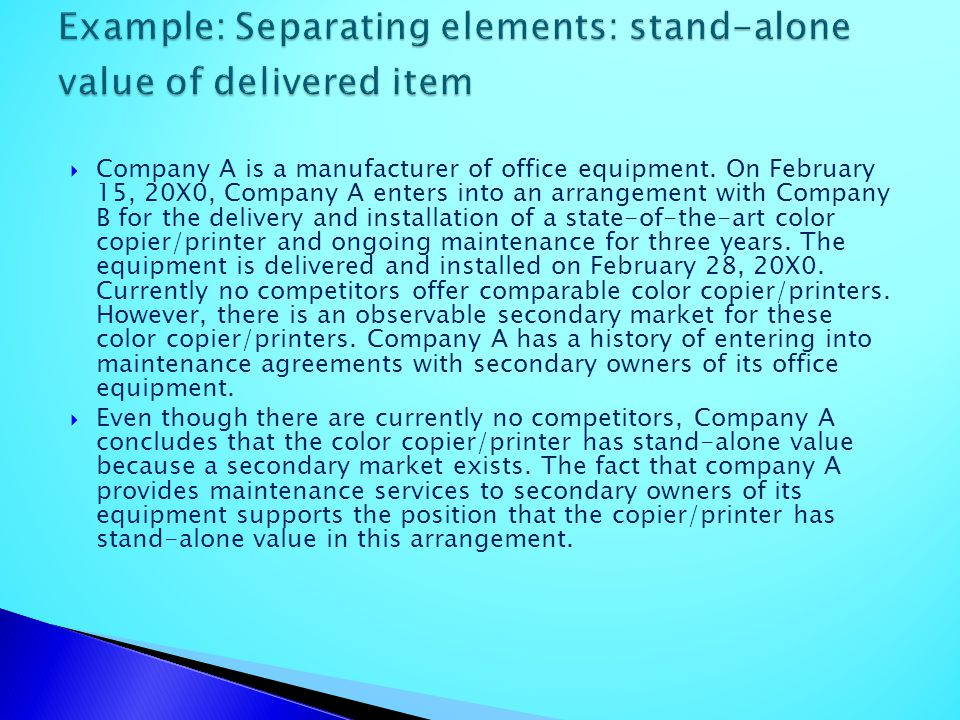Example: Separating elements: stand-alone value of delivered item