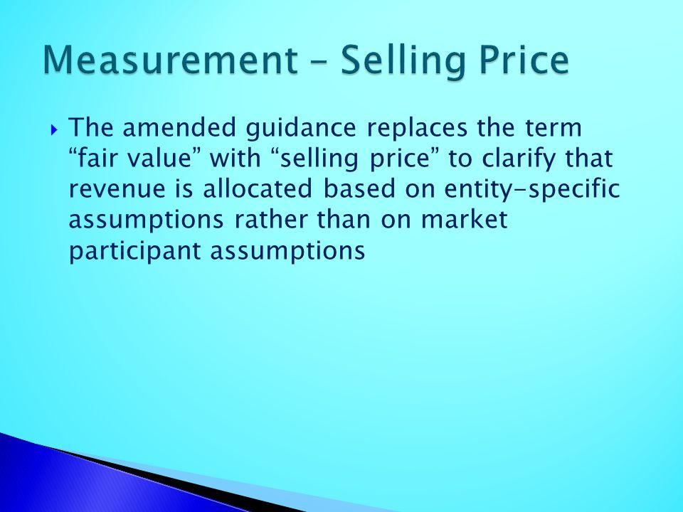 Measurement – Selling Price