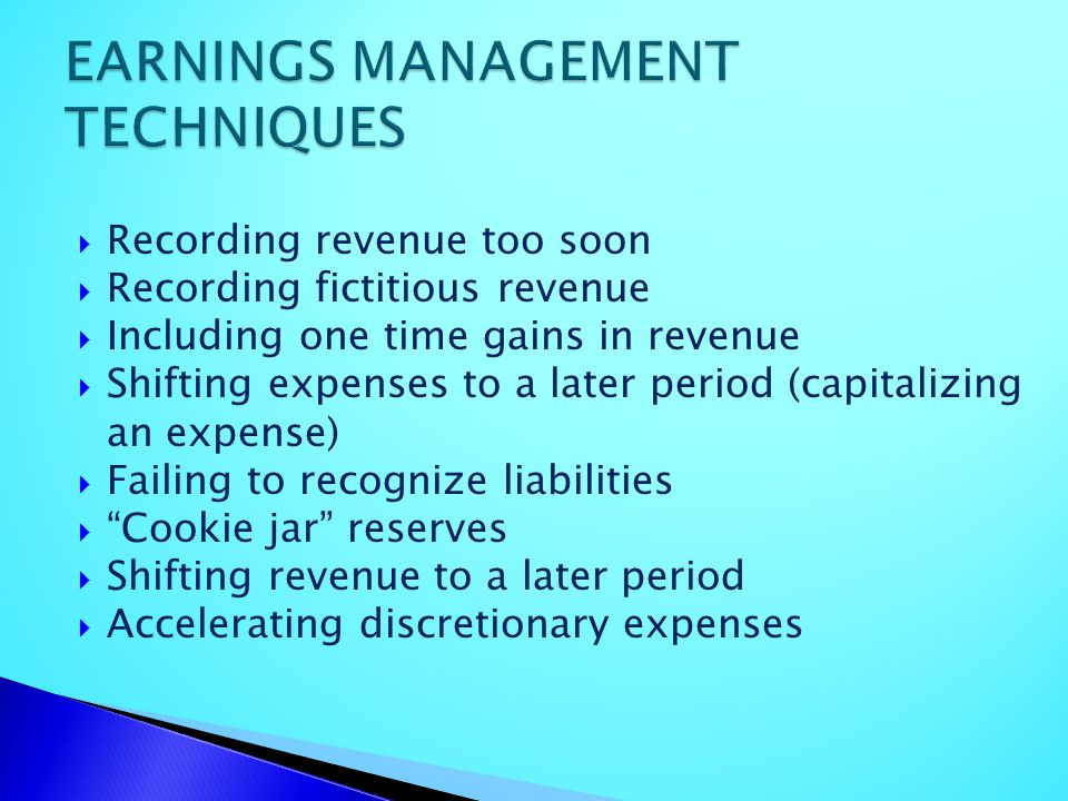 EARNINGS MANAGEMENT TECHNIQUES