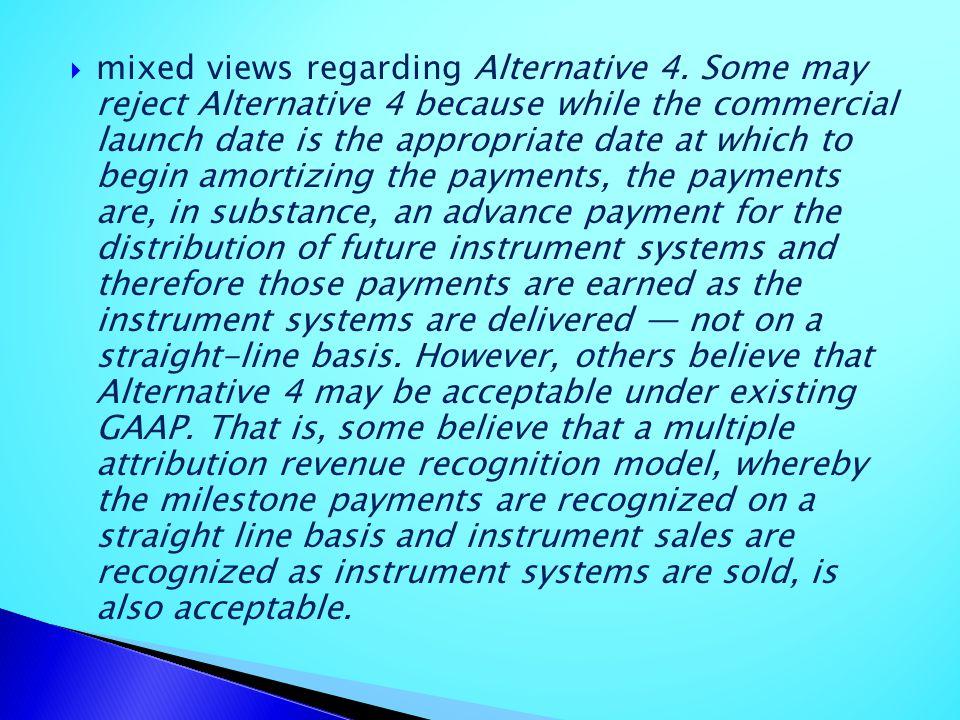 mixed views regarding Alternative 4