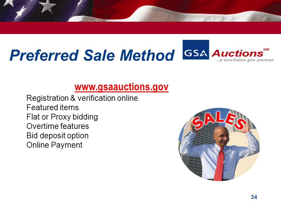 Preferred Sale Method www.gsaauctions.gov