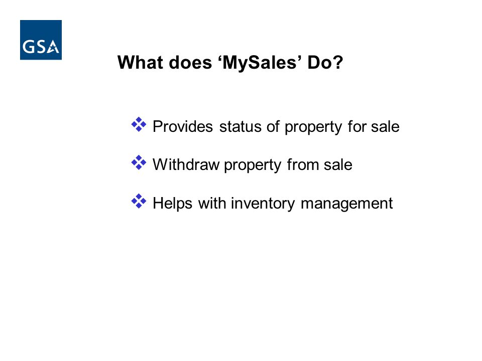 What does 'MySales' Do Provides status of property for sale
