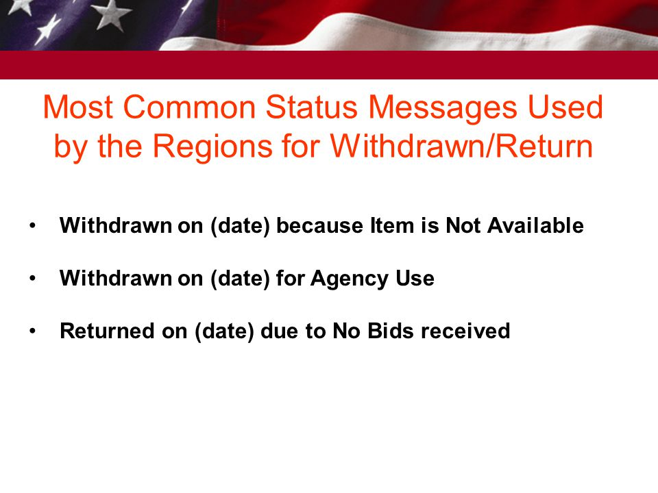 Most Common Status Messages Used by the Regions for Withdrawn/Return