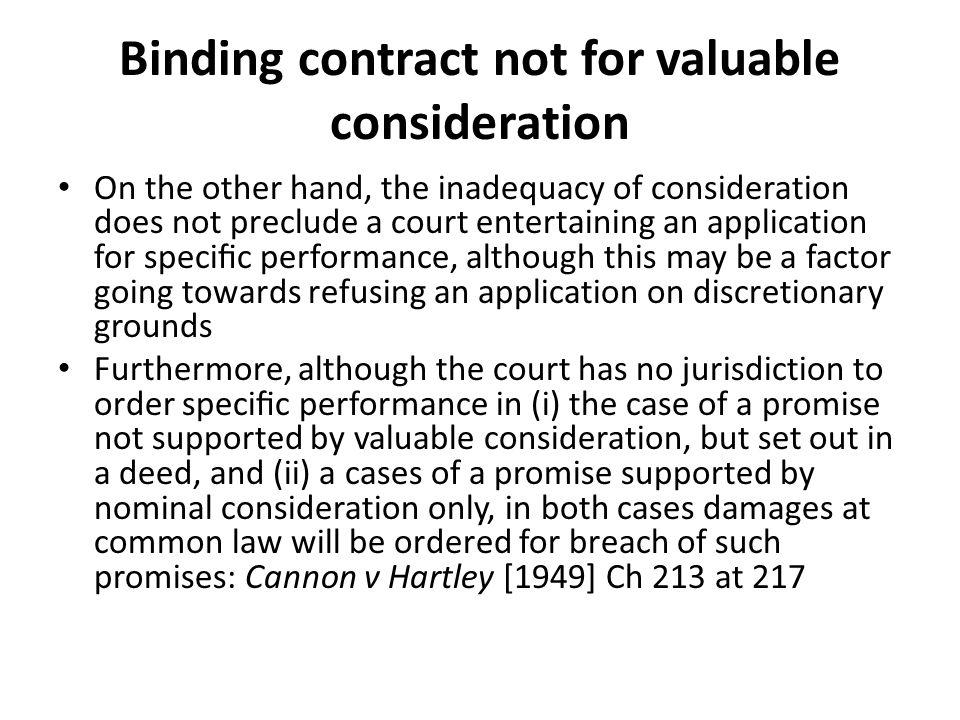 Binding contract not for valuable consideration