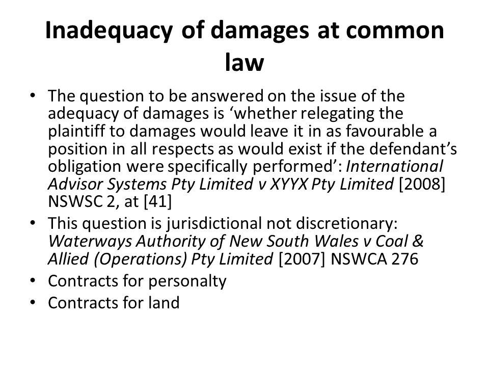 Inadequacy of damages at common law